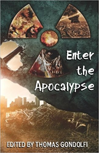 Enter the Apocalypse - Various Authors