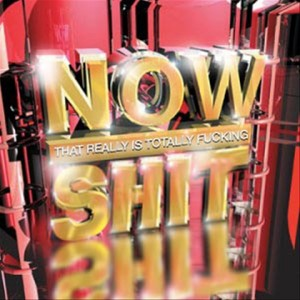 Now_Shit[1]