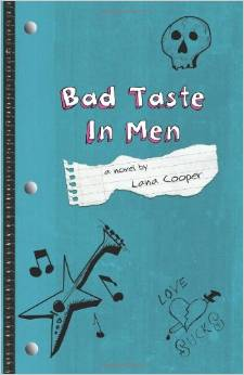 Bad Taste In Men - a novel by Lana Cooper