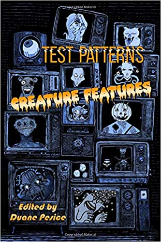 Test Patterns: Creature Features - Various Authors