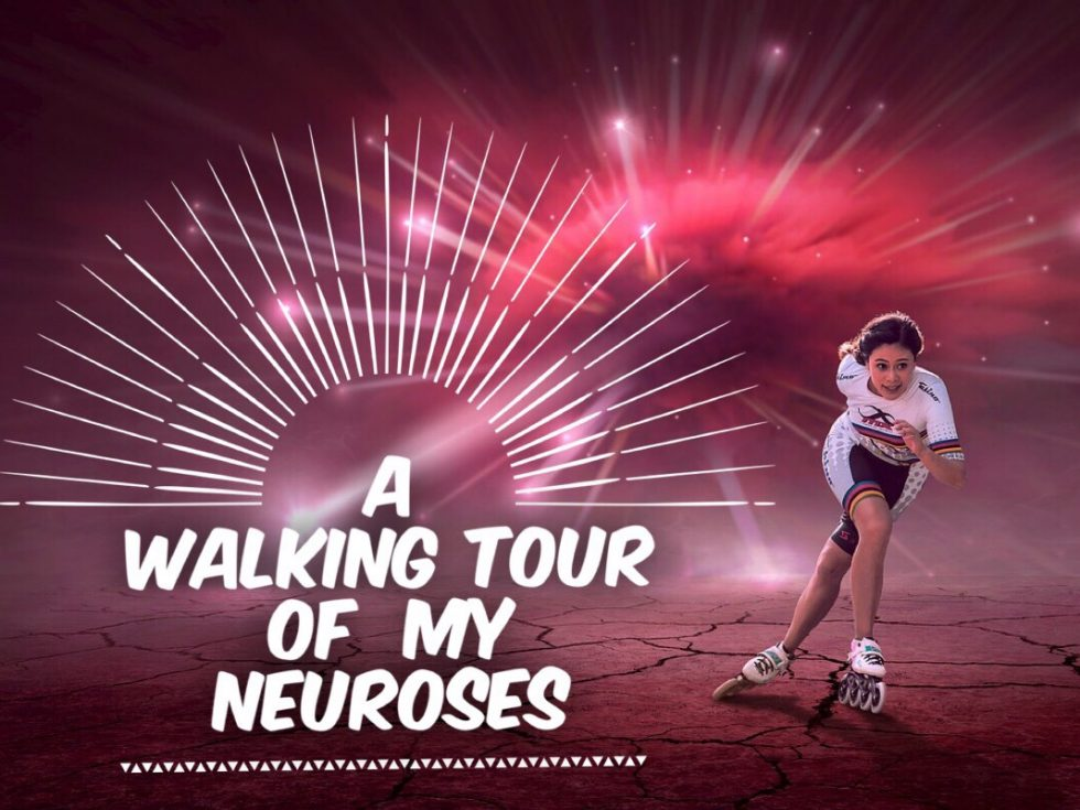A Walking Tour of My Neuroses