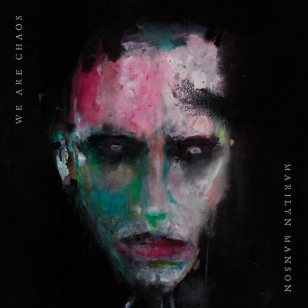 Marilyn Manson - We Are Chaos album cover