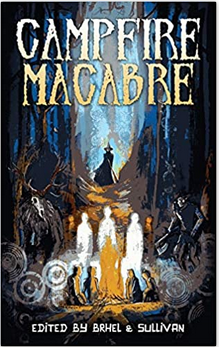 Campfire Macabre - Various Authors