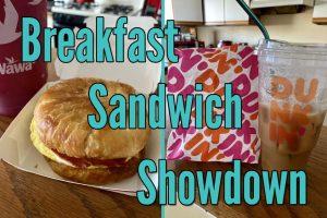 breakfast sandwich showdown
